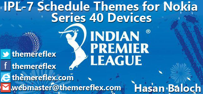 IPL-7 Schedule Themes for Nokia 320×240, Nokia 240×320