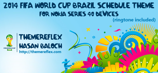 """2014 FIFA WORLD CUP BRAZIL"""" Schedule Themes for Nokia 320×240, Nokia"""