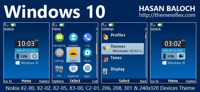 Windows 10 Live Theme for Nokia X2-00, X2-02, X2-05, X3-00, C2-01